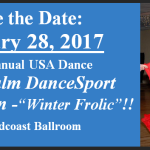 Save the Date!! – January 28, 2017 –  Next Annual USA Dance RoyalPalm DanceSport Competition – 'Winter Frolic' !!