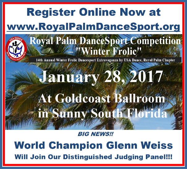 Register Online Now - 2017 Royal Palm DanceSport Competition - Glenn Weiss Judging!