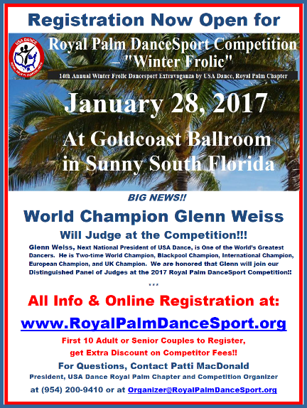 World Champion Glenn Weiss, Next National President of USA Dance and One of the World's Greats, will Judge at the January 28, 2017 USA Dance Royal Palm DanceSport Competition!! – Register Online NOW!! – First 10 Couples to Register Get Extra Discount!!
