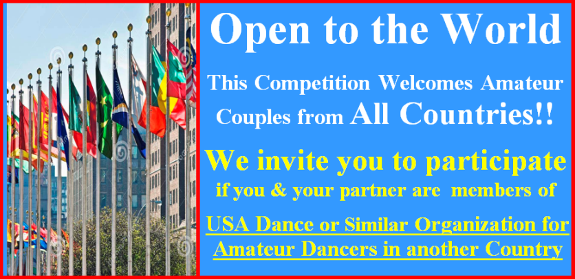 Open to the World - This Competition Welcomes Amateur & Teacher/Student Couples from All Countries!!