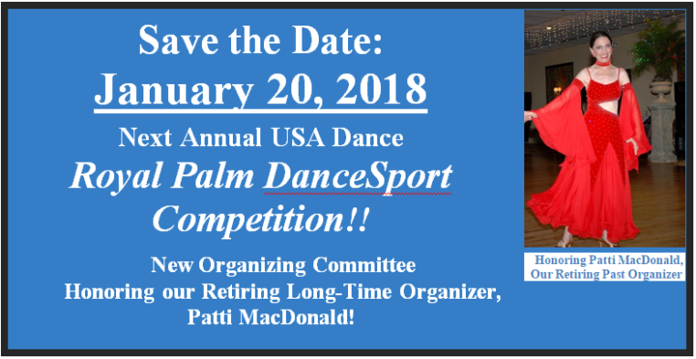 Save the Date - January 20, 2018 - Next Annual Royal Palm Dancesport Competition!!