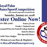 REGISTER ONLINE NOW!!  – 15th Annual Royal Palm Dancesport Competition – January 20, 2018 – FINAL REGISTRATION DEADLINE: JANUARY 12, 2018