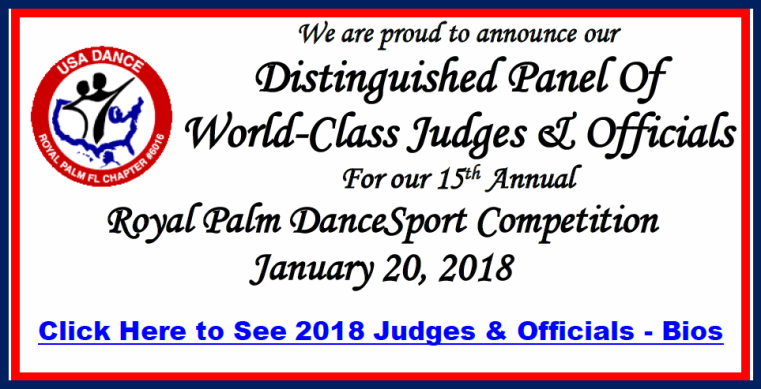 Distinguished Panel of Judges for 2018 Royal Palm Dancesport Competition