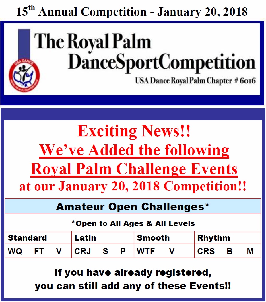 Amateur Open Royal Palm Challenge Events Added - January 20, 2018 Royal Palm Dancesport Competition