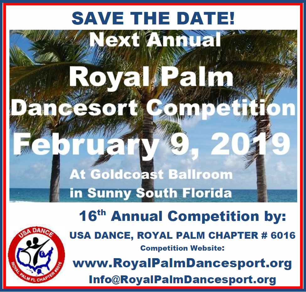 Save the Date - Next Annual Royal Palm Dancesport Competition - February 9, 2019!