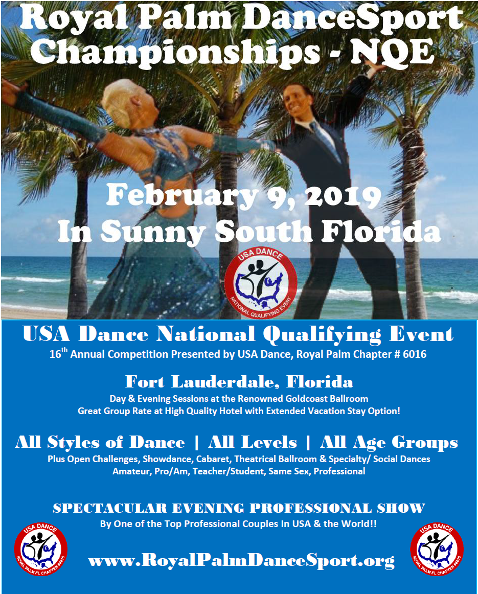 Royal Palm DanceSport Championships NQE, a USA Dance National Qualifying Event - February 9, 2019 in Sunny South Florida!