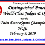 2019 Distinguished Panel of Judges & Officials Announced! – for the Royal Palm DanceSport Championships NQE – February 9, 2019