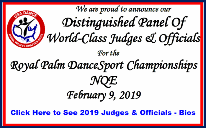 2019 Distinguished Panel of Judges & Officials Announced! - for the Royal Palm DanceSport Championships NQE - February 9, 2019