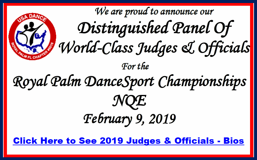 Announcing World Class Panel of Adjudicators & Officials - for the 2019 Royal Palm DanceSport Championships NQE - February 9, 2019