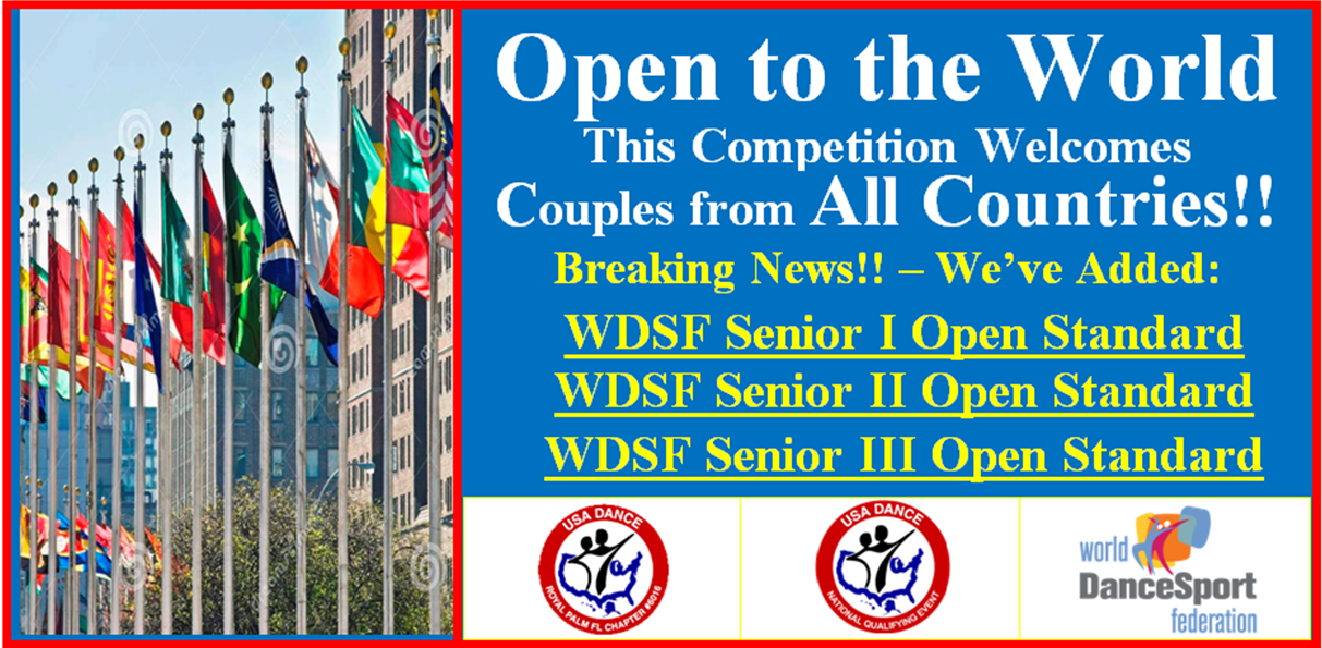 Open to the World - WDSF Events Added! - Royal Palm DanceSport Championships NQE! - February 9, 2019!