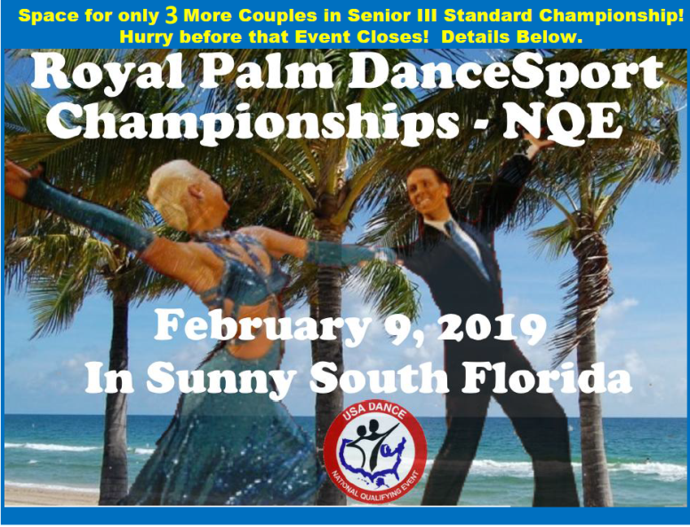 Click for Updates: Latest News – Royal Palm DanceSport Championships NQE and WDSF Open – February 9, 2019