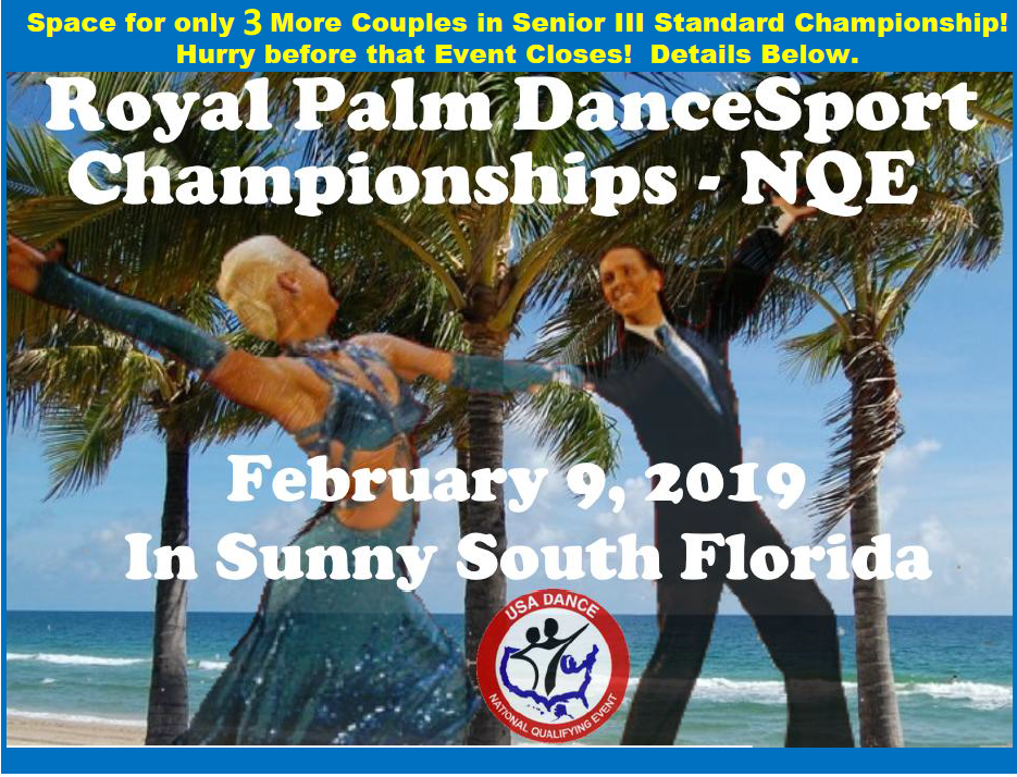 Royal Palm DanceSport Championships NQE and WDSF Open - February 9, 2019 in Sunny South Florida!