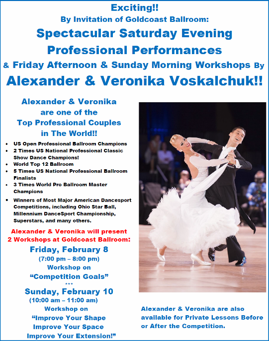 Exciting!! – By Invitation of Goldcoast Ballroom:  Alexander & Veronika Voskalchuk!! – US Open Professional Champions; One of the Top Couples in the World!!! – will present a Spectacular Saturday Evening Professional Show & Friday Evening & Sunday Morning Workshops!!
