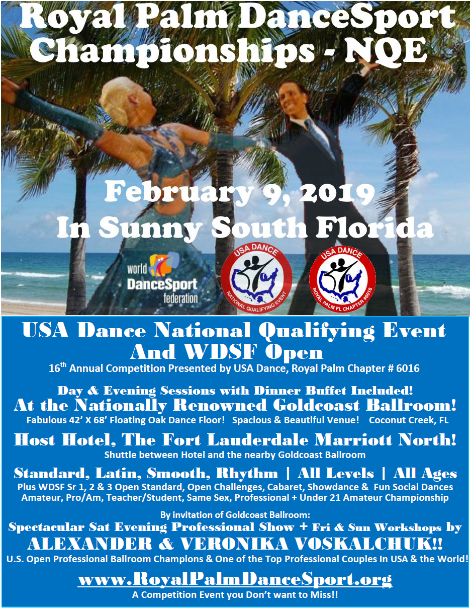 Royal Palm DanceSport Championships NQE & WDSF Open - February 9, 2019 in Sunny South Florida!