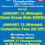 Hurry!! – SATURDAY, JANUARY 12 (Midnight) – Hotel Group Rate ENDS!! – & Competitor Fees GO UP!! – Book Hotel NOW! – Register for the Comp NOW!