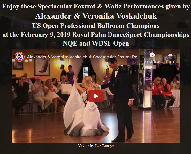 Spectacular Foxtrot & Waltz Performances by Alexander & Veronika Voskalchuk – US Open Professional Ballroom Champions – at February 9, 2019 Royal Palm DanceSport Championships NQE