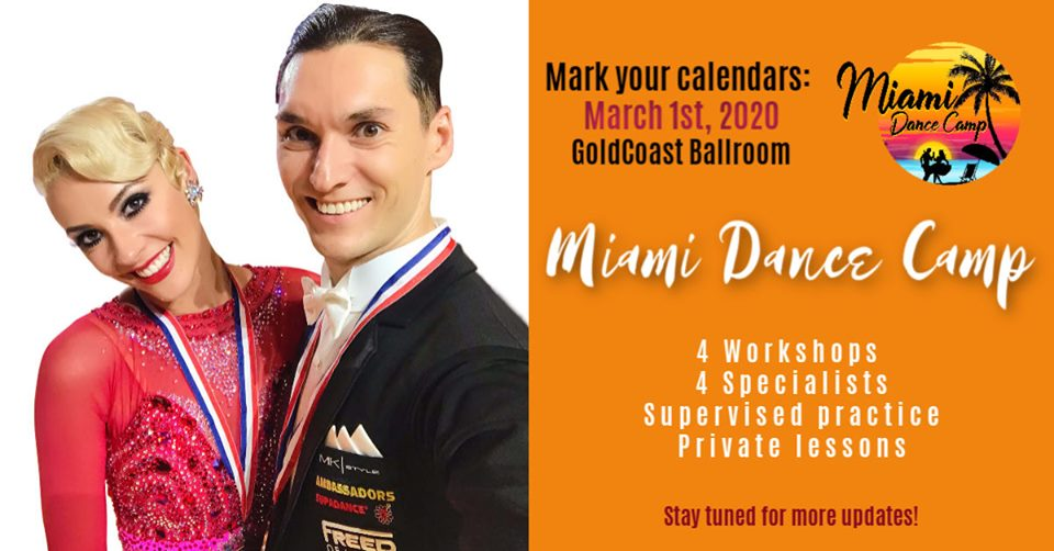 Miami Dance Camp - Organized by Alexander & Veronika Voskalchuk! - March 1, 2020 at Goldcoast Ballroom