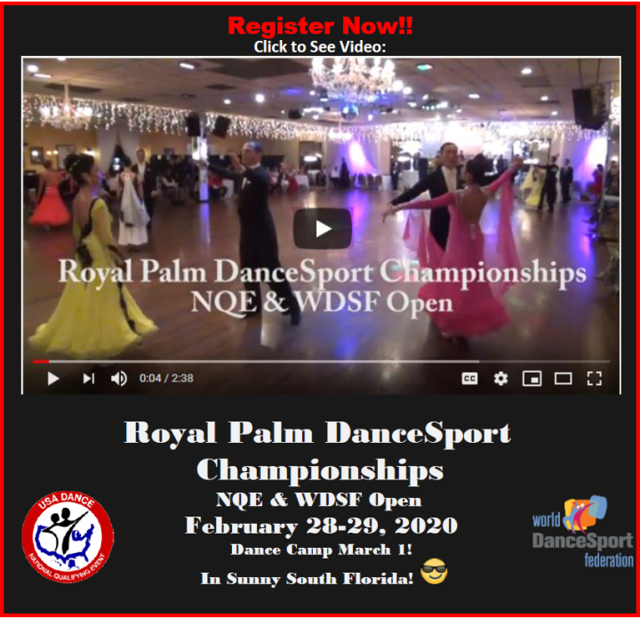 Video from our 2019 Competition! - Register Now for 2020 Royal Palm DanceSport Championships NQE & WDSF Open!