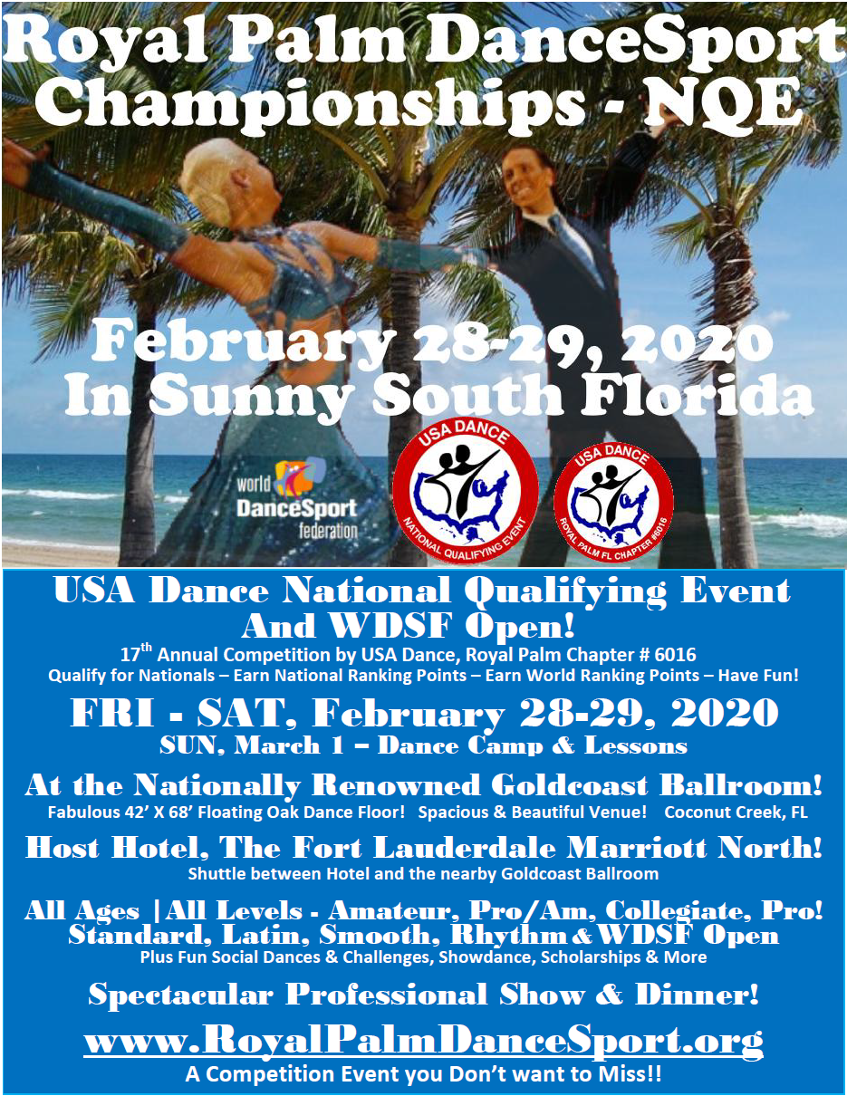Royal Palm DanceSport Championships NQE & WDSF Open - February 28-29, 2020