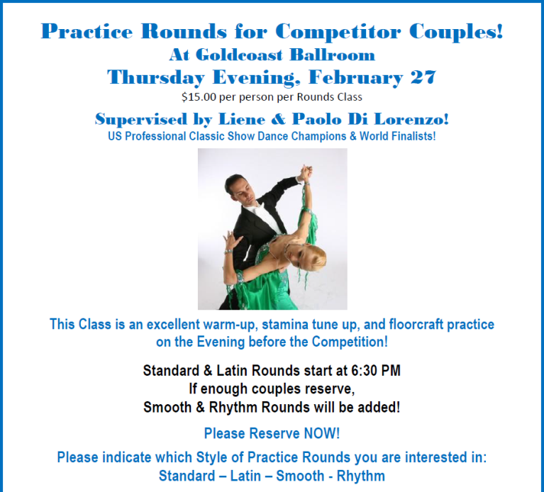 Practice Rounds – Thursday Evening, February 27 – Before the Competition – at Goldcoast Ballroom!