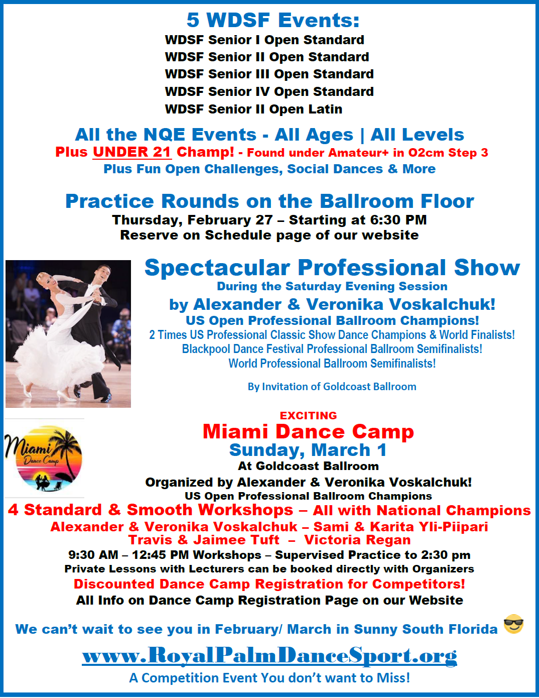 5 WDSF Events - Practice Rounds - Spectacular Professional Show - Dance Camp!
