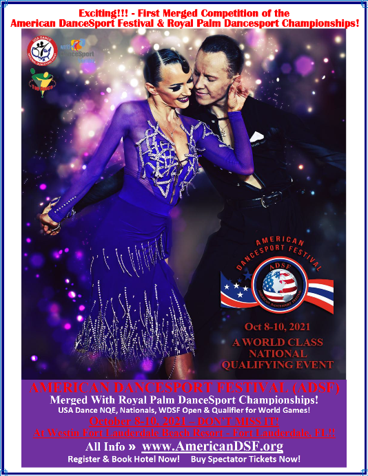 Don't Miss the Exciting American DanceSport Festival (ADSF) – Merged & Combined with the Royal Palm DanceSport Championships! – October 8-10, 2021 at the Westin Fort Lauderdale Beach Resort!!