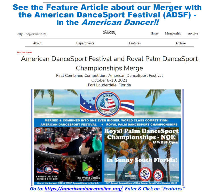 Don't Miss the American Dancer Feature Article on the Merger of Royal Palm DanceSport Championships with the American DanceSport Festival (ADSF)!